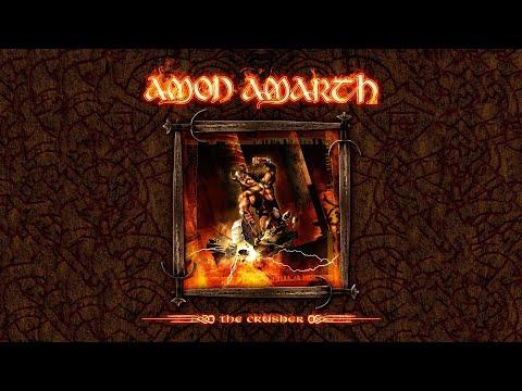 Amon Amarth - The Crusher - Bonus Edition (FULL ALBUM)