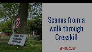Scenes From a Walk Through Cresskill