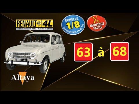 RENAULT 4L Export 1/8 N°63à67 d'Altaya comment la monter