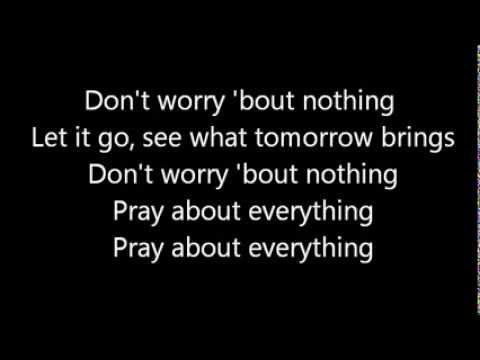 Luke Bryan Pray About Everything Lyrics