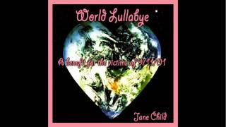 Watch Jane Child World Lullabye video