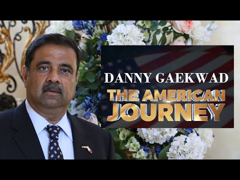 The American Journey: How Danny Gaekwad saw opportunities in challenges to build a business empire