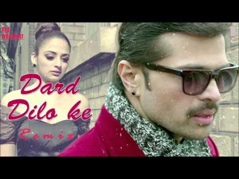 The Xpose Dard Dilo Ke Full Song  Remix