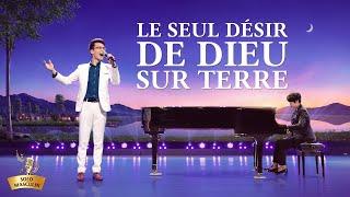 Musique chrétienne « Le seul désir de Dieu sur terre »