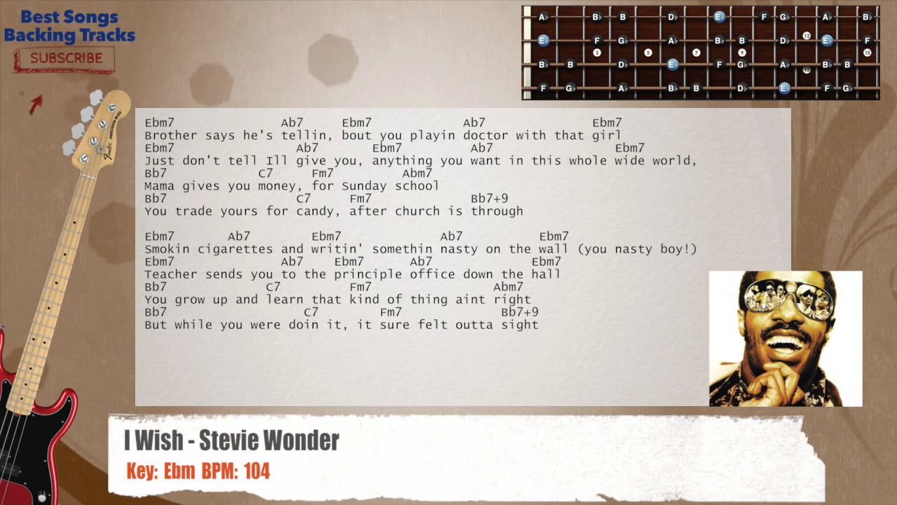 I Wish Stevie Wonder Bass Backing Track With Chords And Lyrics