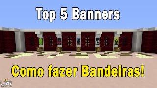 Minecraft: Como fazer Bandeiras Diferentes,Top 5 Banners TU 43 (XBOX 360/ONE/PS3/PS4/PSVITA/WiiU)