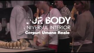 """Expoziția """"OUR BODY: Universul Interior"""" în premieră la Cluj!"""