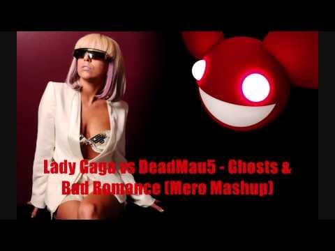 deadmau5 vs lady gaga ''Ghost n stuff''