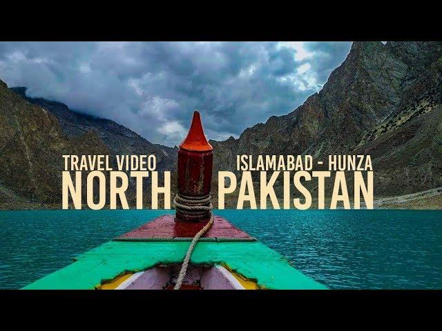 North Pakistan - Travel Video | Azad Kashmir | Naran | Babusur | Hunza