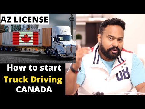 How To Start Truck Driving (AZ) In CANADA [Step By Step] By Canadian Shaan