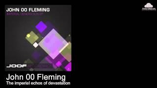 John 00 Fleming  - The imperial echos of devastation ( Original mix)