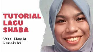 Download Mp3 5 Menit Tutorial Lagu Shaba Ala Ustadzah Mastia Lestaluhu