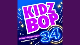 KIDZ BOP Kids - Closer | The Chainsmokers(KIDZ BOP 34)