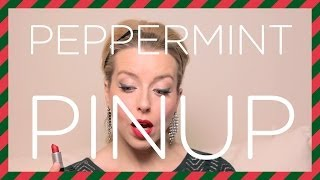 Peppermint Pin Up - Classic Starlet Makeup Look With A Holiday Twist
