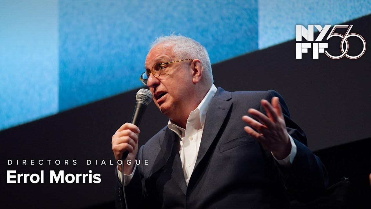 Errol Morris | Directors Dialogue | NYFF56