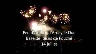 Feu d'Artifice 14 juillet 2015 - Arnay le Duc