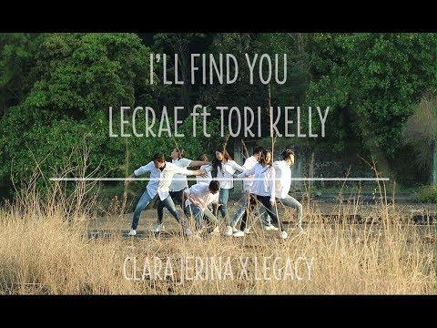 Lecrae ft Tori Kelly - I'll Find You   Clara Jerina X Legacy Choreography