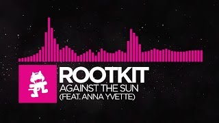 [Drumstep] - Rootkit - Against the Sun (feat. Anna Yvette) [Monstercat Release] thumbnail