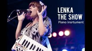 Lenka The Show Piano Insrutment Karaoke with Lyrics