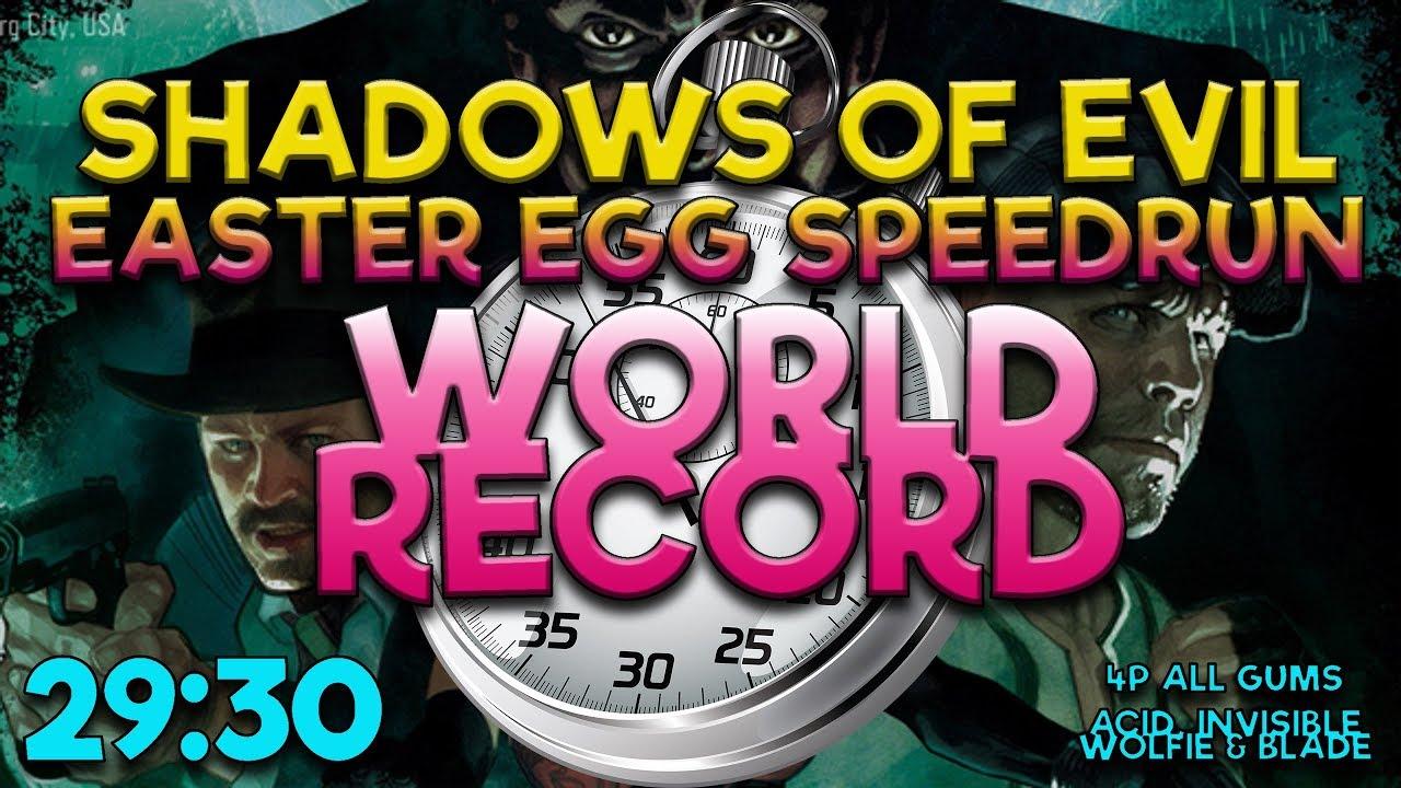 SHADOWS OF EVIL - 4p EASTER EGG SPEEDRUN - WORLD RECORD 29:30 (Players in  description)