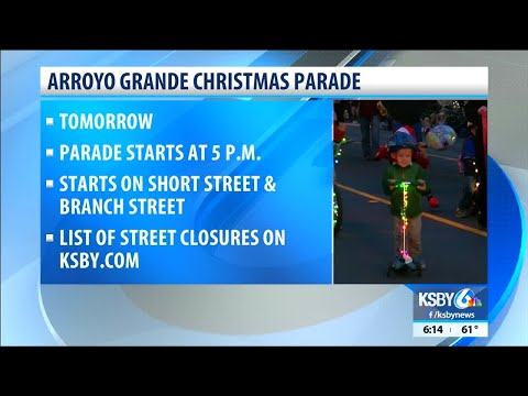 Arroyo Grande Christmas Parade 2019 Street closures for the Arroyo Grande Christmas Parade
