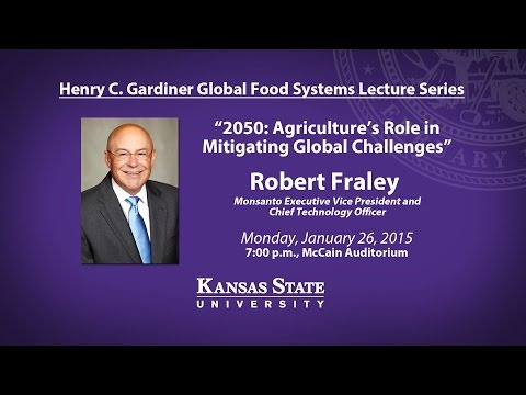 Henry C. Gardiner Global Food Systems Lecture | Robert Fraley