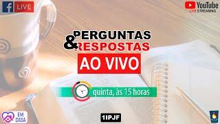 ((( PERGUNTAS E RESPOSTAS - QUINTA - 02/07/2020 )))