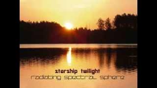 STARSHIP TWILIGHT  Radiating Spectral Sphere