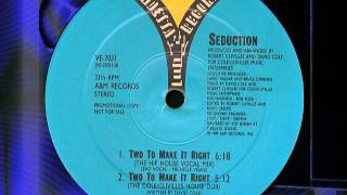 """SEDUCTION """"Two To Make It Right"""""""