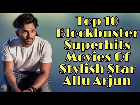 Top 10 Allu Arjun Superhit Movies Ll Allu Arjun Superhit Blockbuster Movies