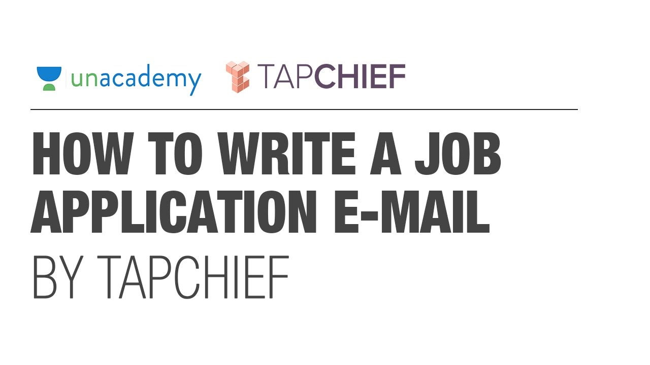 Freshers job guide 45 how to write a job application e mail by freshers job guide 45 how to write a job application e mail by tapchief unacademy altavistaventures Choice Image