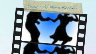 Sway - sung by the fabulous Maria Morlino (English/Spanish)