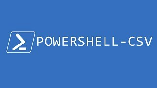 Working with CSV's in Windows Powershell