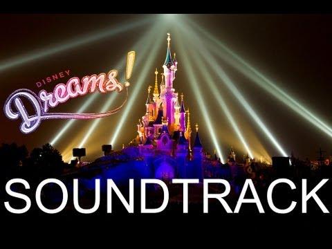 Disney Dreams! soundtrack HD - Disneyland Paris