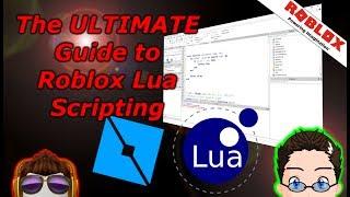 The Ultimate Roblox Lua Scripting Guide