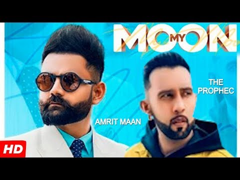 Download Lagu  My Moon | Amrit Maan ft. The Prophec | Latest punjabi song 2019 Mp3 Free