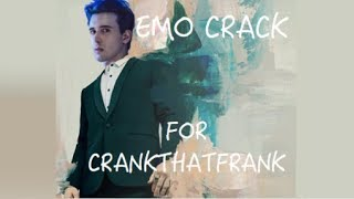 Pray for this Wickedly Fresh Emo Crack for CrankThatFrank (P!atD, FOB, MCR and tøp of course)