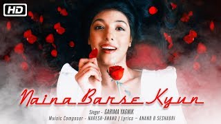 Naina Barse Kyun Garima Yagnik Mp3 Song Download