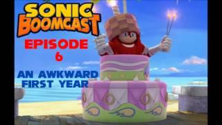 Sonic Boomcast Episode 6