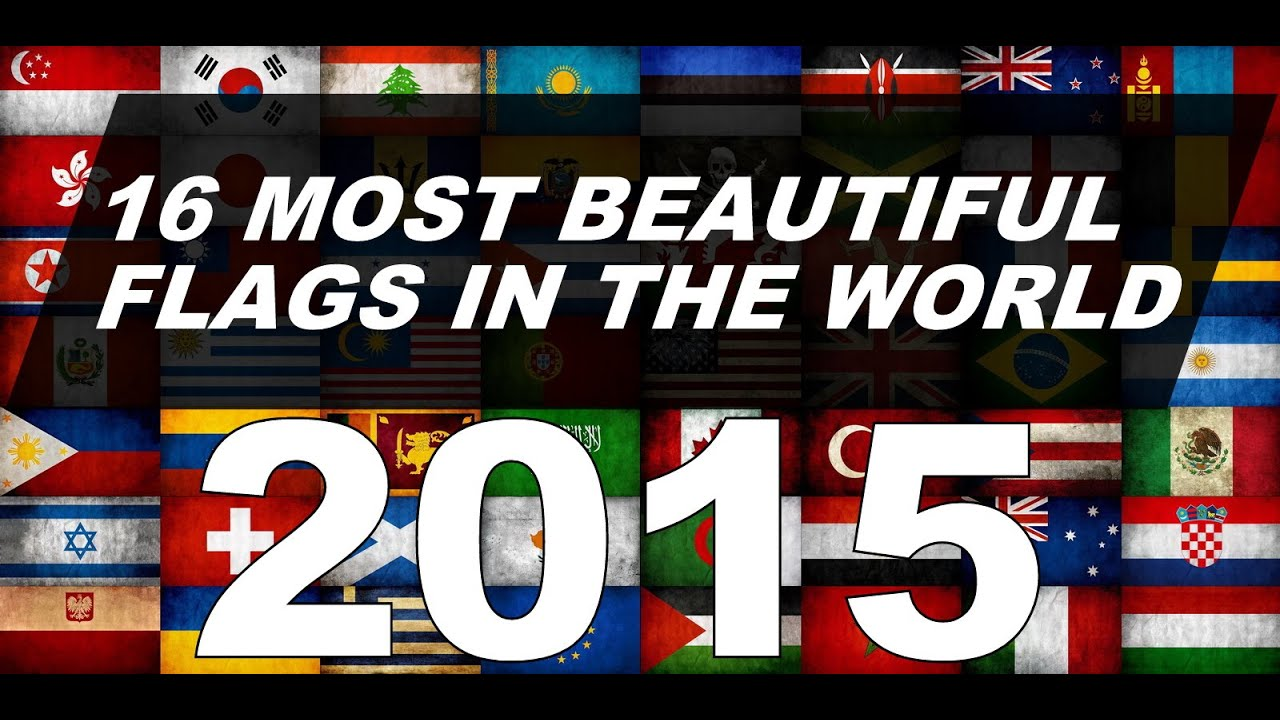 16 Most Beautiful Flags In The World 2015 Najlep E