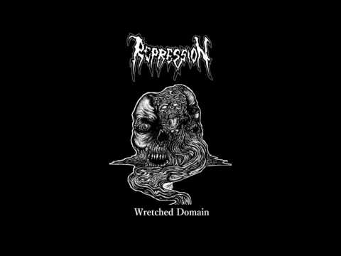 Repression - Wretched Domain