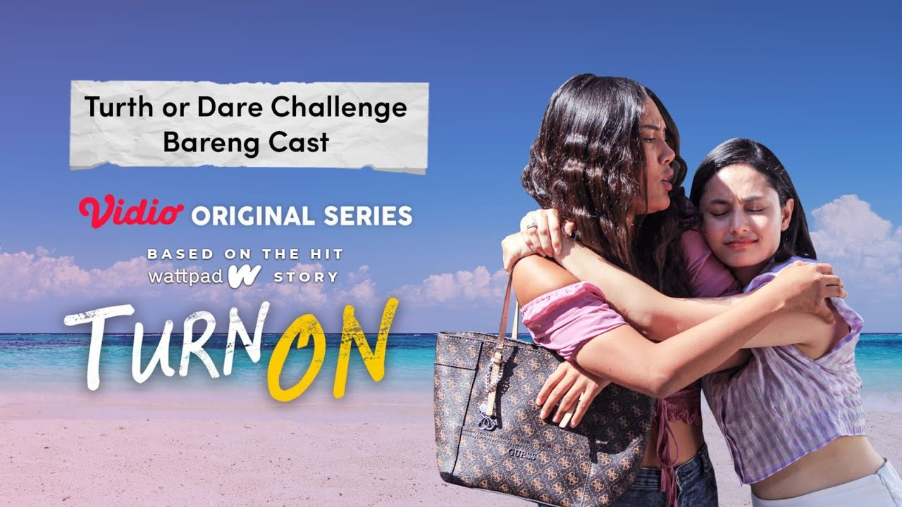 Download Truth Or Dare Challenges bareng Cast Turn On