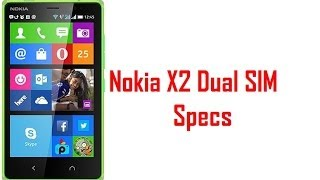Nokia X2 Dual SIM Specs & Features (Android)