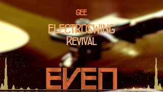 EVEN - Electro swing Revival (REMAKE/REMIX) Copyright Free