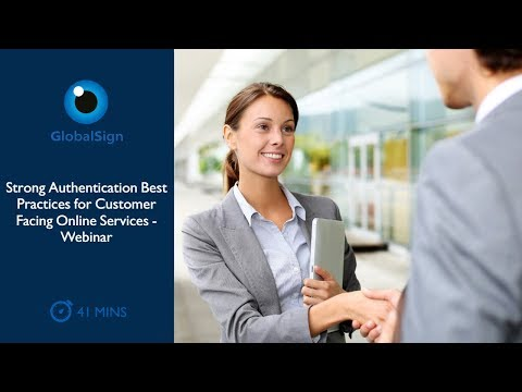 Strong Authentication Best Practices for Customer Facing Online Services | Webinar