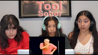 Three Girls react to Tool - Sober Live