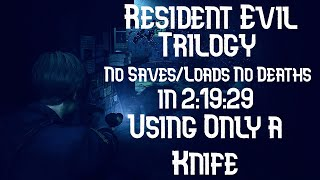 Resident Evil 1,2 and 3 - Knife Only - 2:19:29 (World Record)