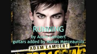 Adam Lambert - Running - (rock mix)