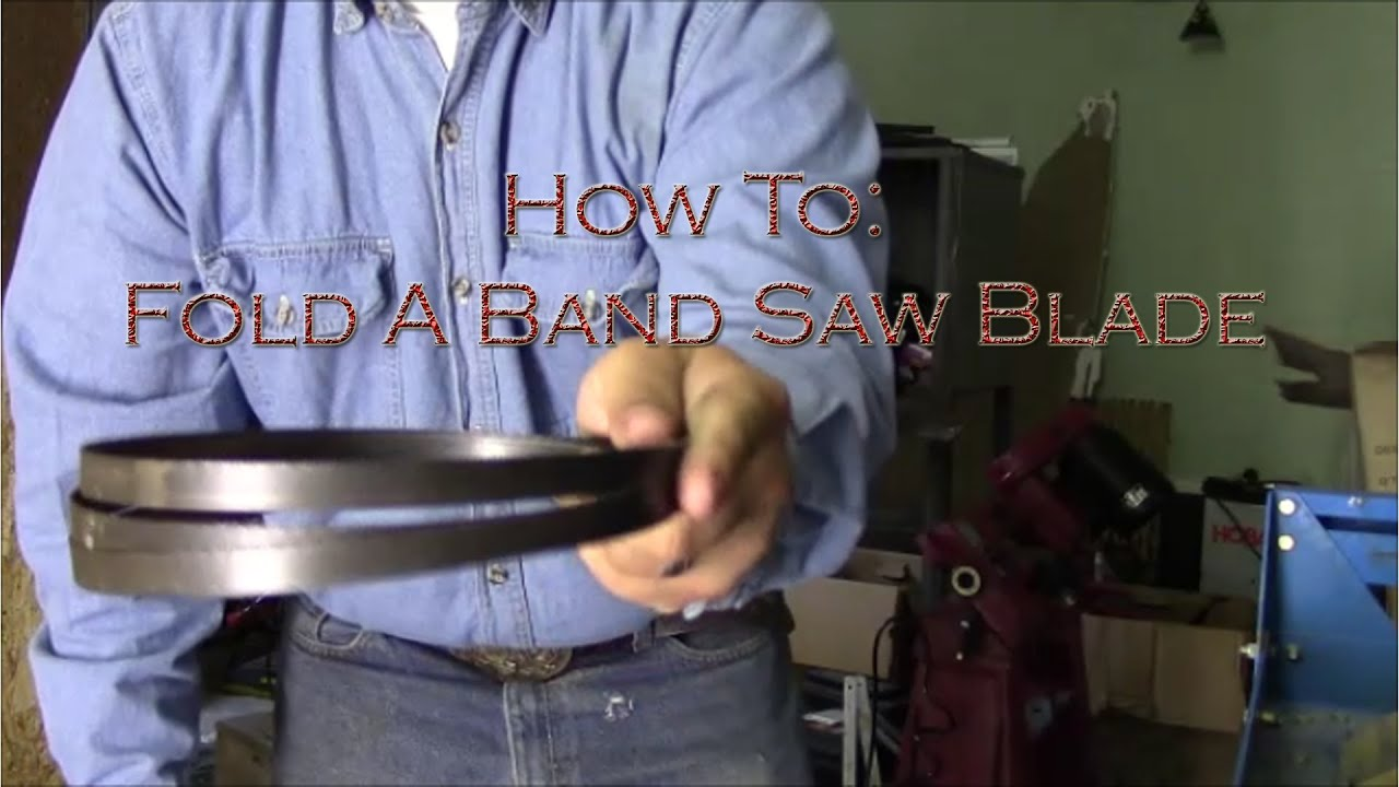 how to fold a bandsaw blade. how to fold a bandsaw blade