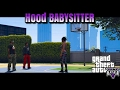 HOOD BABYSITTER Ep 8 Basketball Court GJG PRODUCTION mp3